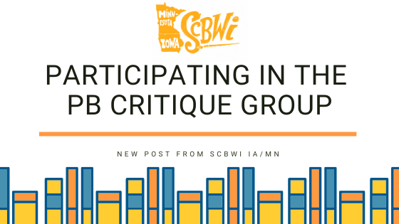 We'd love for you to participate in the January 20 critique session. Please complete the following form by January 18 at 8p.m. CST. Here's a reminder of the format and guidelines: Join IMOCC 4 PB: Iowa-Minnesota Online Critique Club for Picture Book Writers and Illustrators! Who: Members of Iowa-Minnesota SCBWI What: Provide and procure helpful feedback on writing and artwork Where: Zoom meeting When: 7:30-9:00 pm on the 3rd Wednesday of each month, beginning January 20th, 2021 How: Follow these easy-peasy steps 1. Fill out the Google form here by the Monday before each meeting 2. Be prepared with a copy of the manuscript/dummy to read to a group of 4-5 others. 3. Watch your email for a Zoom link and join the meeting