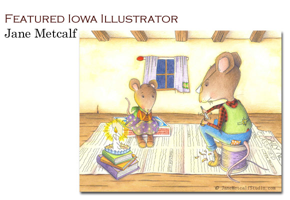 Click image to view Jane's SCBWI portfolio. To see more of her work visit: www.JaneMetcalfStudio.com